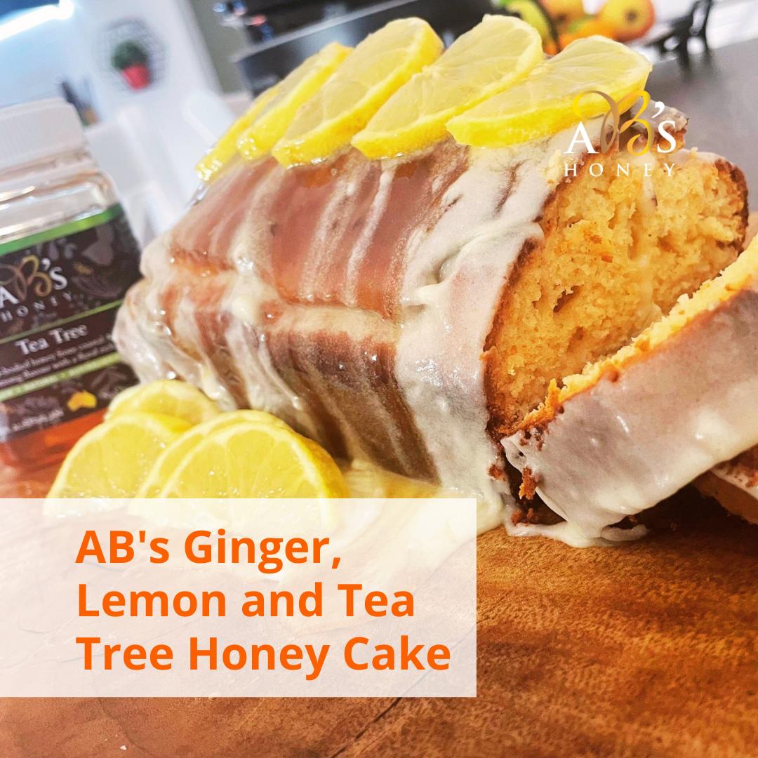 AB's Ginger, Lemon and Tea Tree Honey Cake
